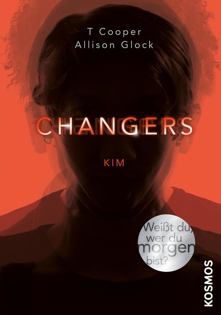 Changers - Band 3, Kim als eBook