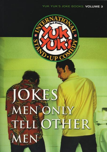 Jokes Men Only Tell Other Men als Taschenbuch
