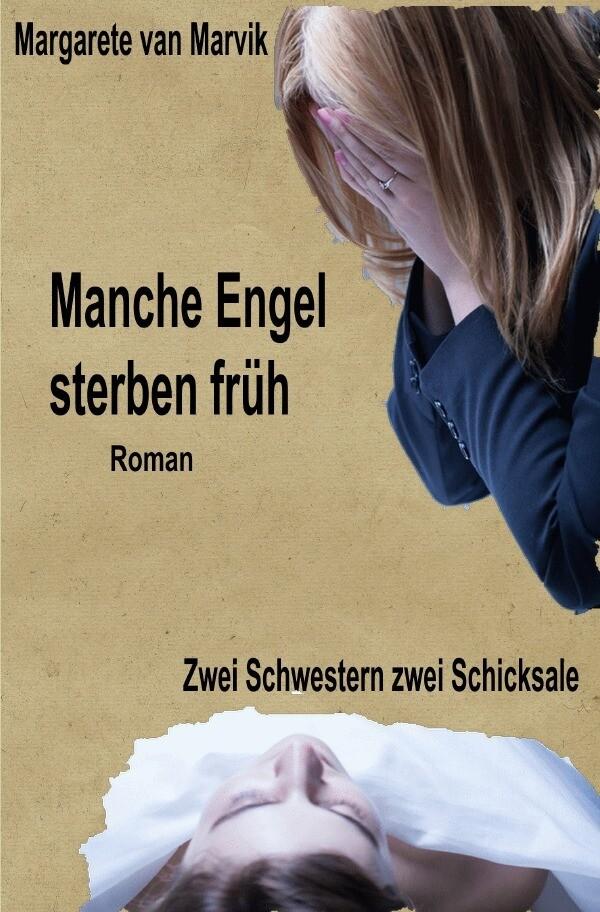 Manche Engel sterben früh als Buch von Margaret...