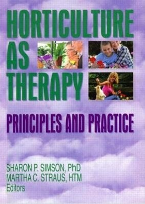 Horticulture as Therapy als Taschenbuch