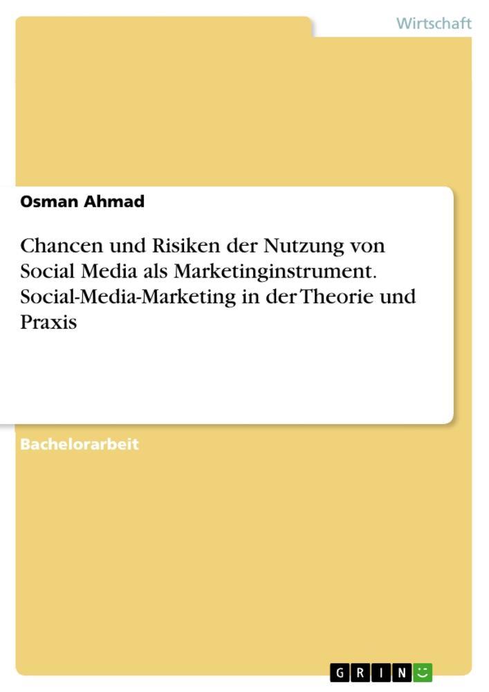 Chancen und Risiken der Nutzung von Social Medi...