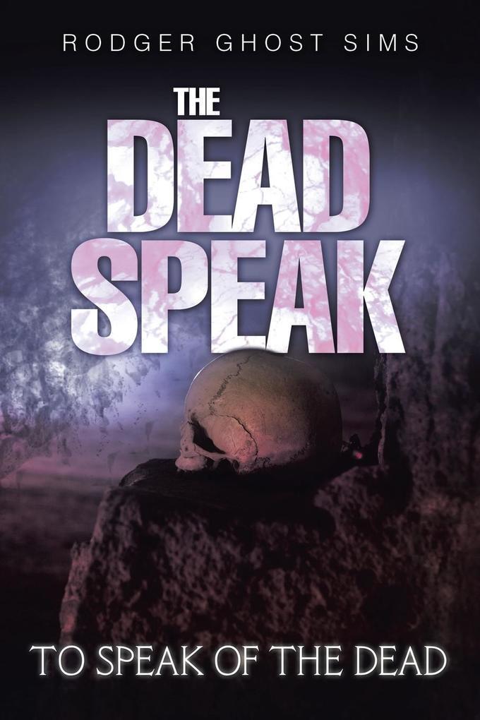 The Dead Speak als Taschenbuch