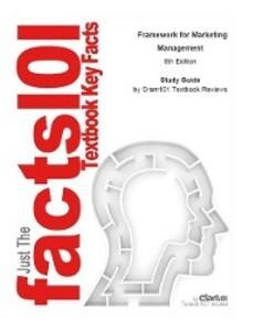 Framework for Marketing Management als eBook Do...