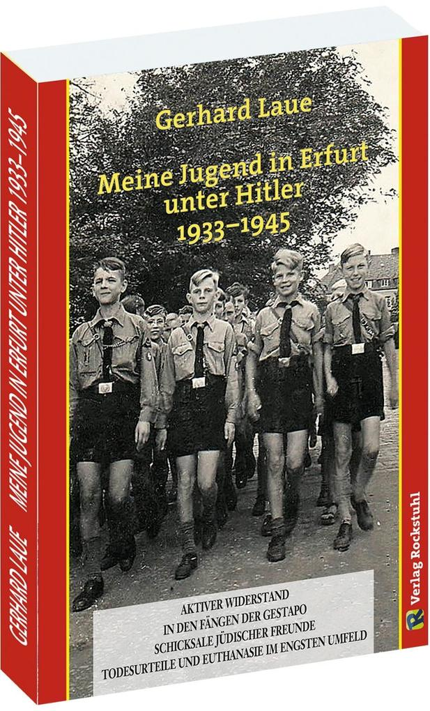 Meine Jugend in Erfurt unter Hitler 1933-1945 a...