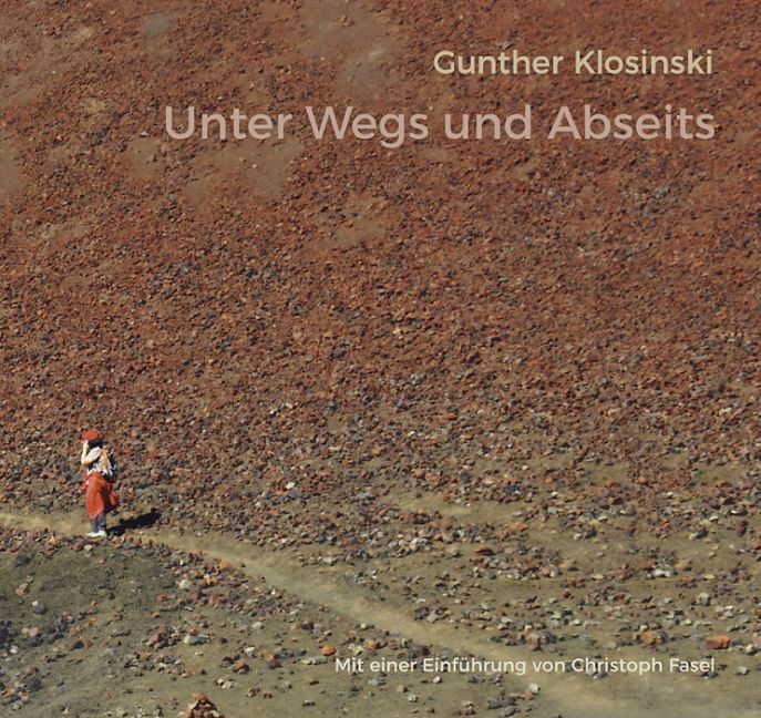 Unter Wegs und Abseits als Buch von Gunther Klo...