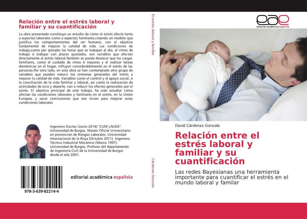Relación entre el estrés laboral y familiar y su cuantificación als Buch (gebunden)
