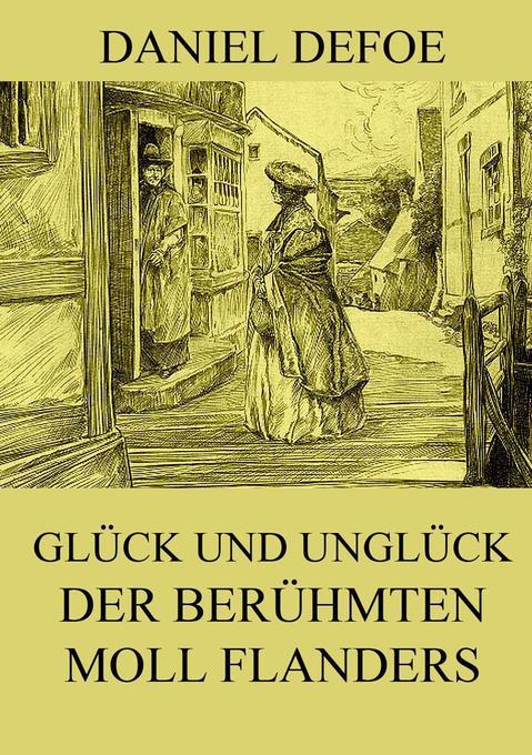 Glück und Unglück der berühmten Moll Flanders als Buch