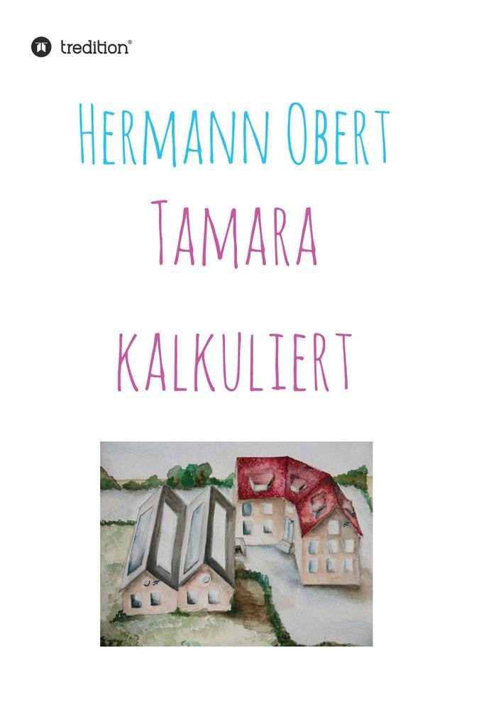 Tamara kalkuliert als eBook Download von Herman...