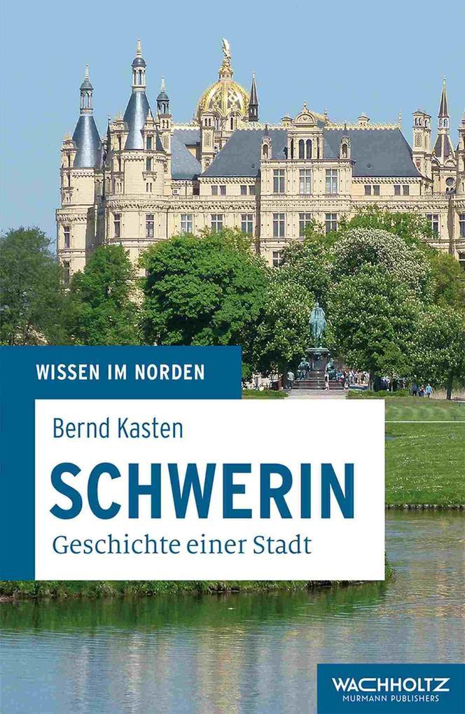 Schwerin als eBook Download von Bernd Kasten