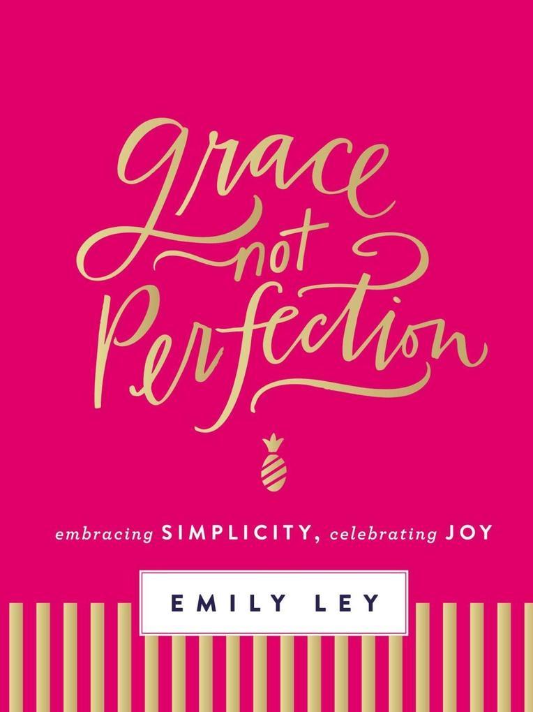 Grace, Not Perfection (with Bonus Content) als ...