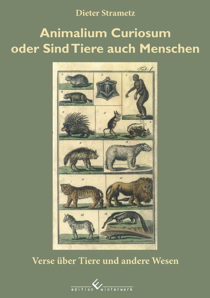Animalium Curiosum oder sind Tiere auch Menschen als eBook epub