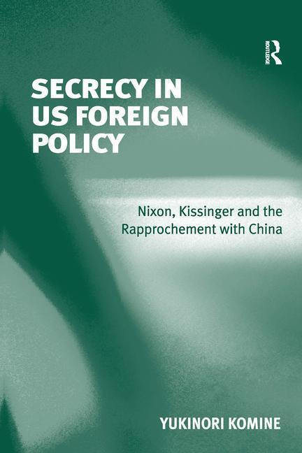 Secrecy in US Foreign Policy als Buch (gebunden)