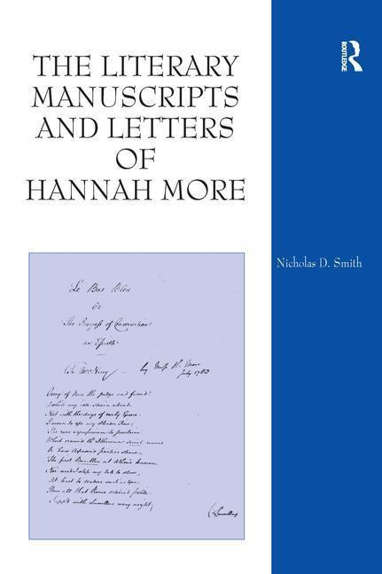 The Literary Manuscripts and Letters of Hannah More als Buch (gebunden)