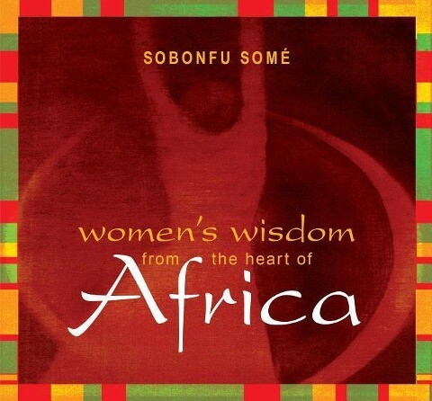 Women's Wisdom from the Heart of Africa als Hörbuch