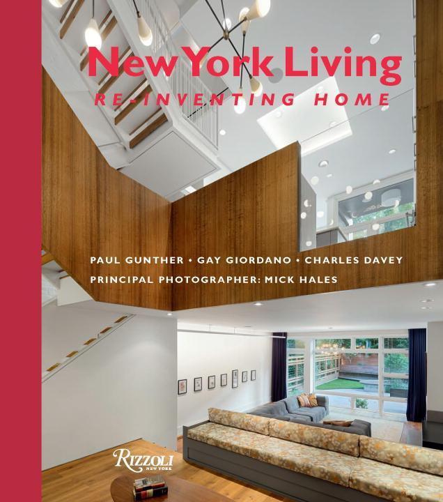 New York Living als Buch von Paul Gunther, Gay ...