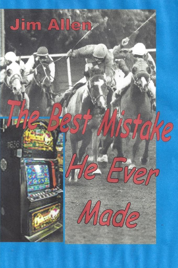 The Best Mistake He Ever Made als Taschenbuch