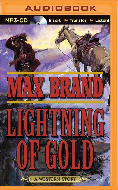 Lightning of Gold: A Western Story als Hörbuch CD