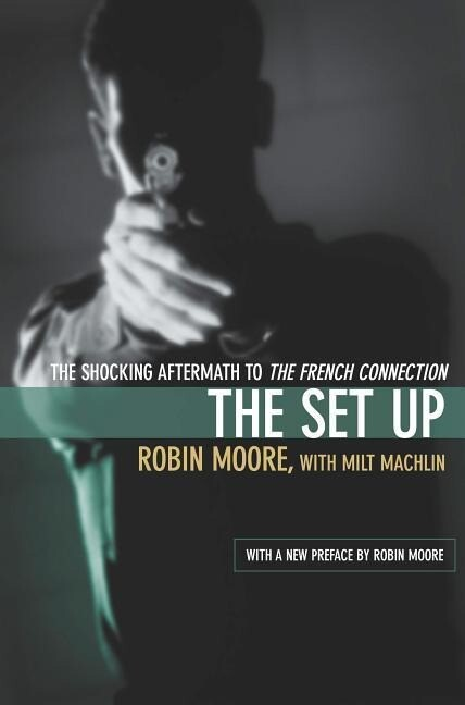 The Set Up: The Shocking Aftermath to the French Connection als Taschenbuch
