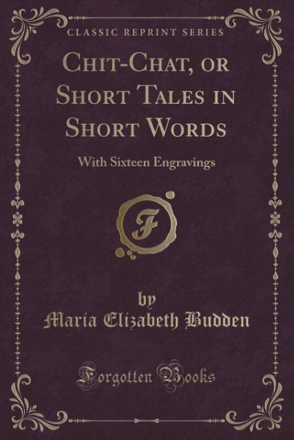 Chit-Chat, or Short Tales in Short Words als Ta...