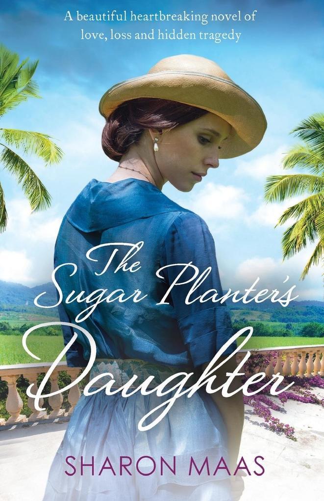 The Sugar Planter's Daughter als Buch (gebunden)