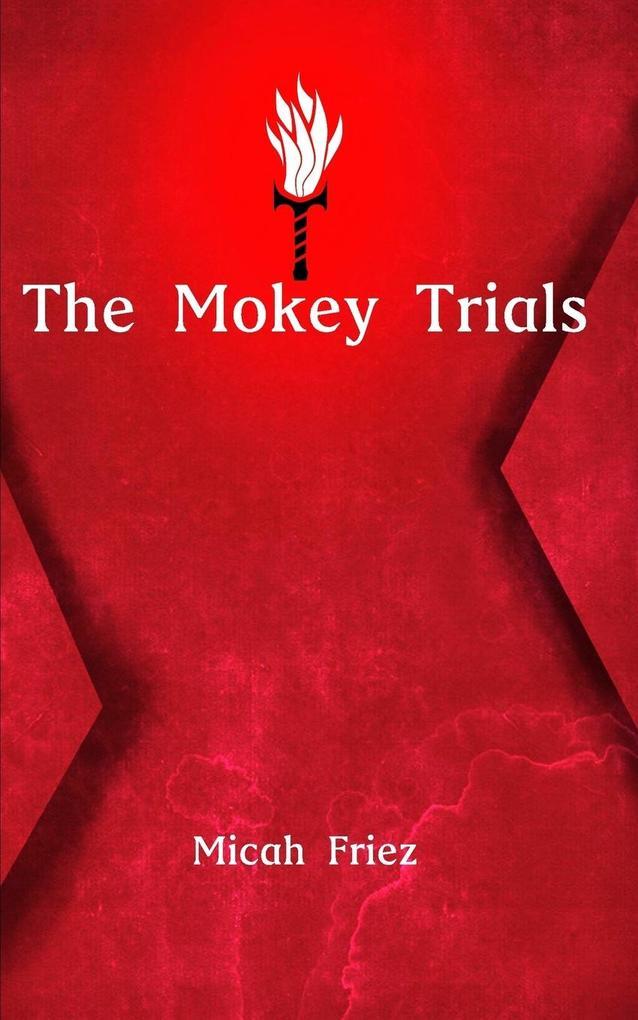 The Mokey Trials als Taschenbuch