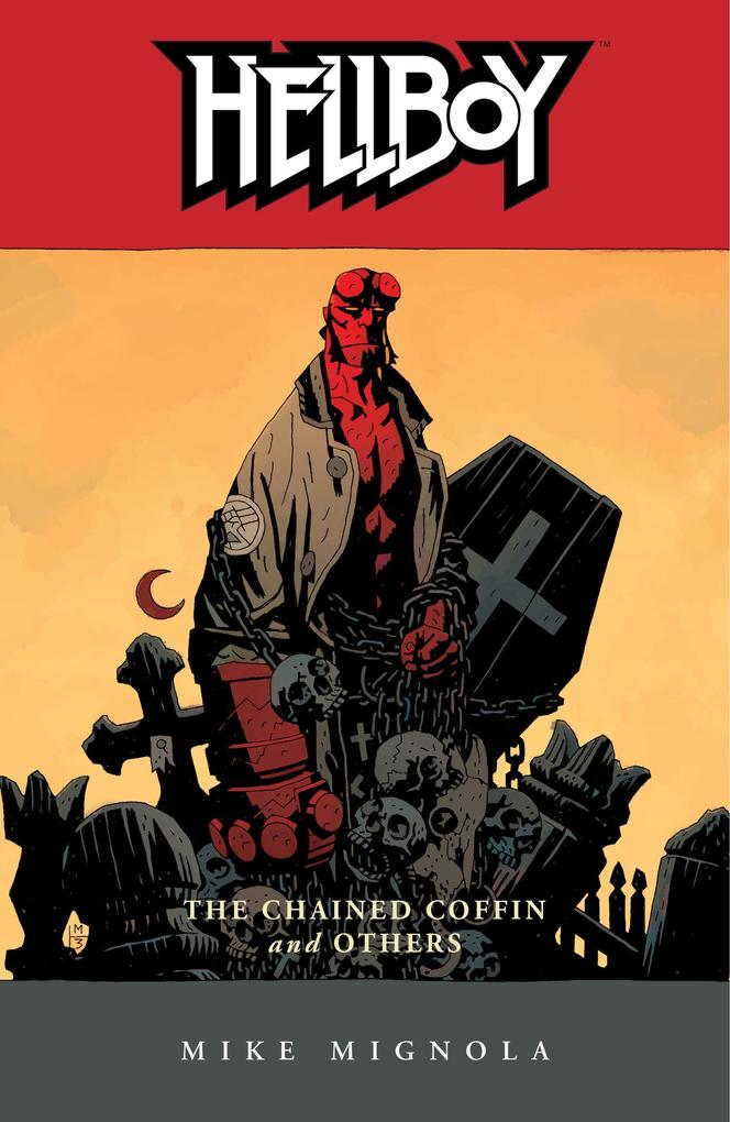 Hellboy Volume 3: The Chained Coffin And Others (2nd Ed.) als Buch