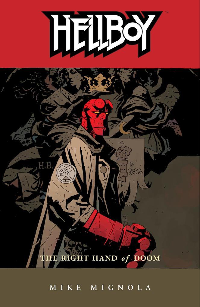 Hellboy Volume 4: The Right Hand Of Doom (2nd Ed.) als Taschenbuch