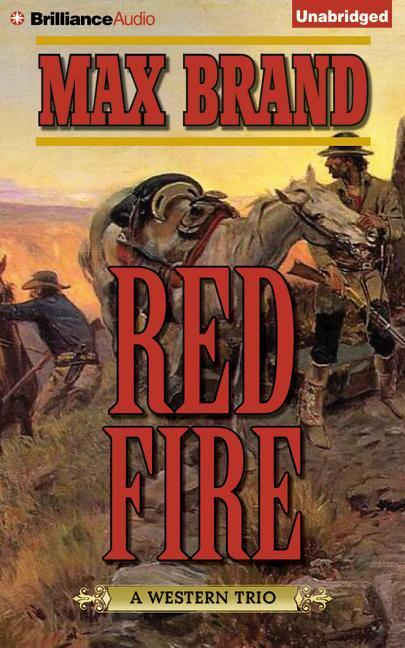 Red Fire: A Western Trio als Hörbuch CD