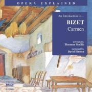 Carmen: An Introduction to Bizet's Opera als Hörbuch