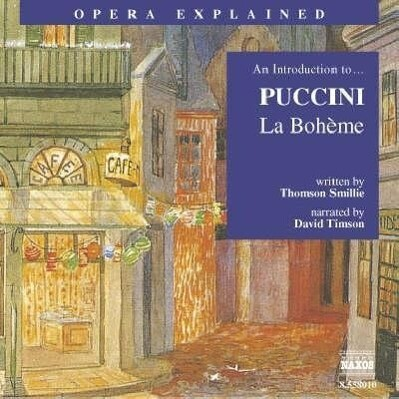La Boh'me: An Introduction to Puccini's Opera als Hörbuch