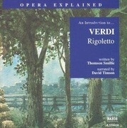 Rigoletto: An Introduction to Verdi's Opera