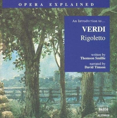 Rigoletto: An Introduction to Verdi's Opera als Hörbuch