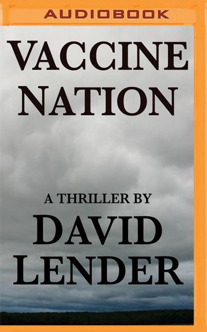 Vaccine Nation als Hörbuch CD