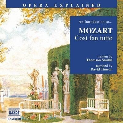 Cosi Fan Tutte: An Introduction to Mozart's Opera als Hörbuch
