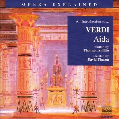 Aida: An Introduction to Verdi's Opera als Hörbuch