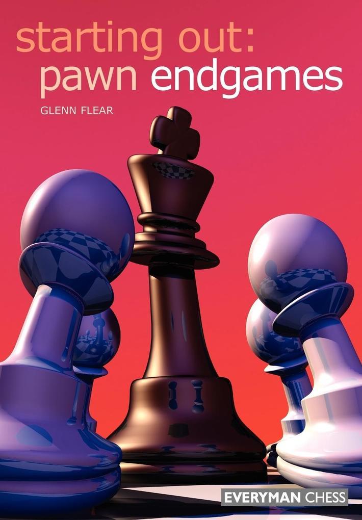 Starting Out: Pawn Endgames als Taschenbuch