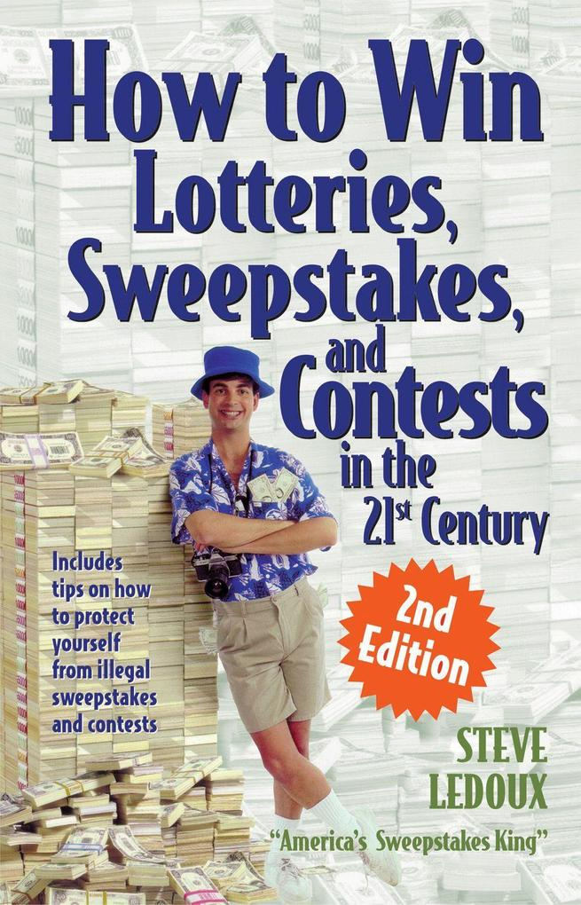 How to Win Lotteries, Sweepstakes, and Contests in the 21st Century als Taschenbuch