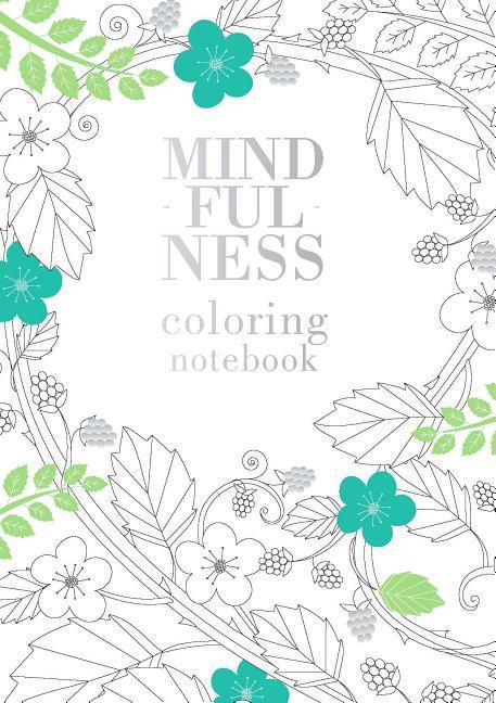 Mindfulness Coloring Notebook als Buch (gebunden)