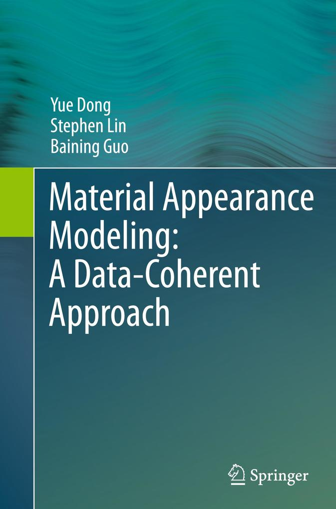 Material Appearance Modeling: A Data-Coherent Approach als Buch (gebunden)