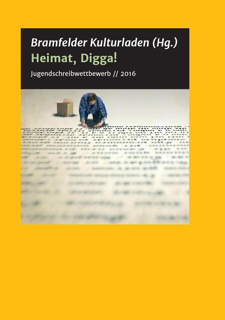 Heimat, Digga! als Buch (gebunden)