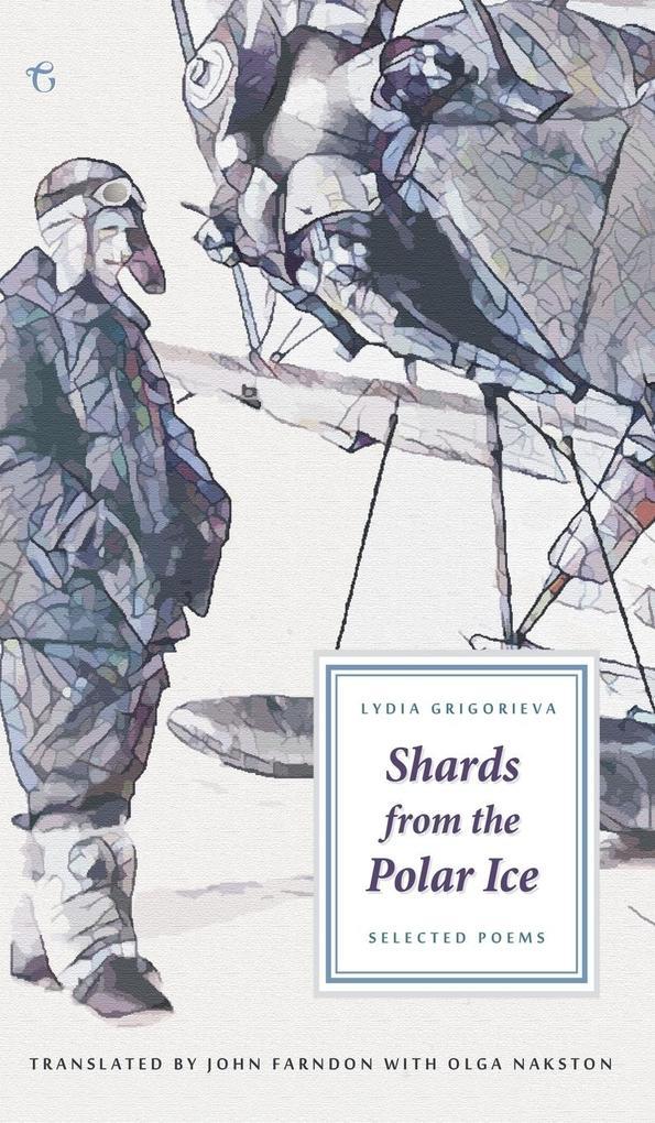 Shards from the Polar Ice als Buch (gebunden)
