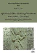 Sprachenvielfalt der Indogermania im Wandel der Geschichte