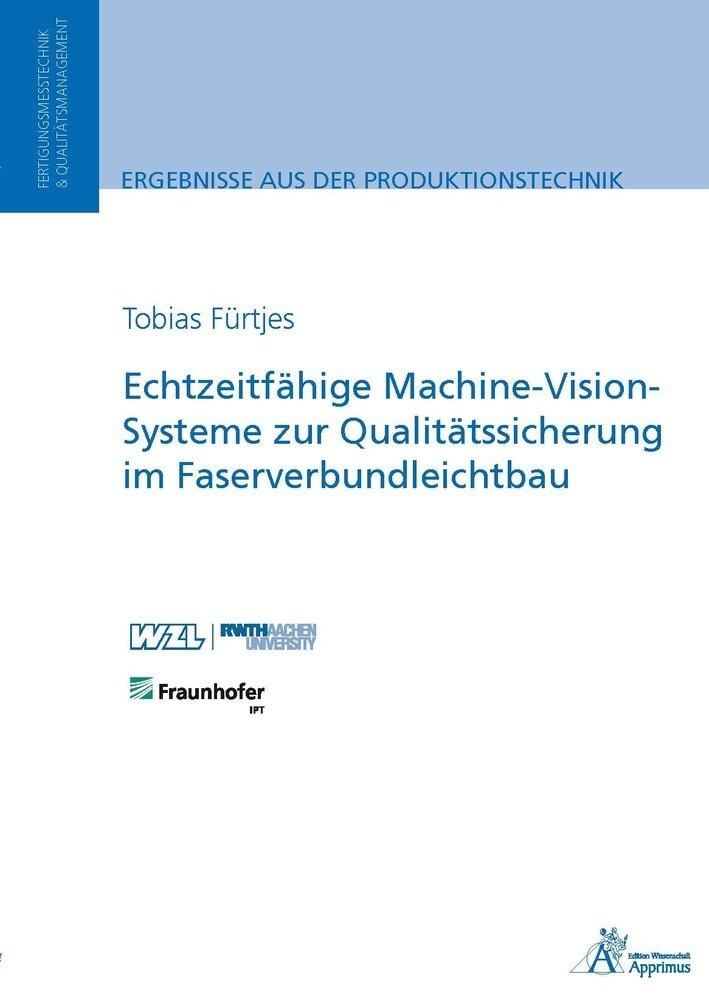 Echtzeitfähige Machine-Vision-Systeme zur Quali...