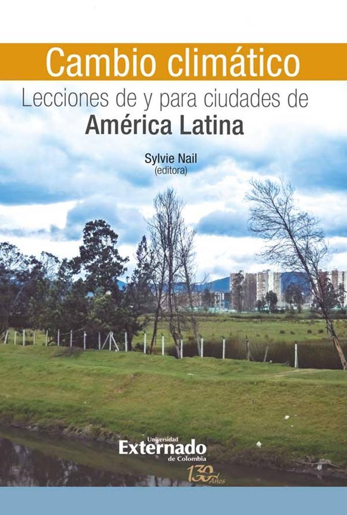 Cambio climático: Lecciones de y para ciudades de América Latina als eBook epub