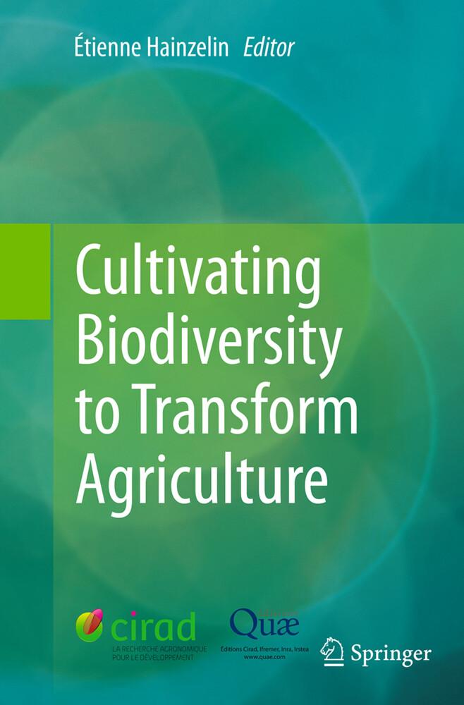 Cultivating Biodiversity to Transform Agriculture als Buch (gebunden)