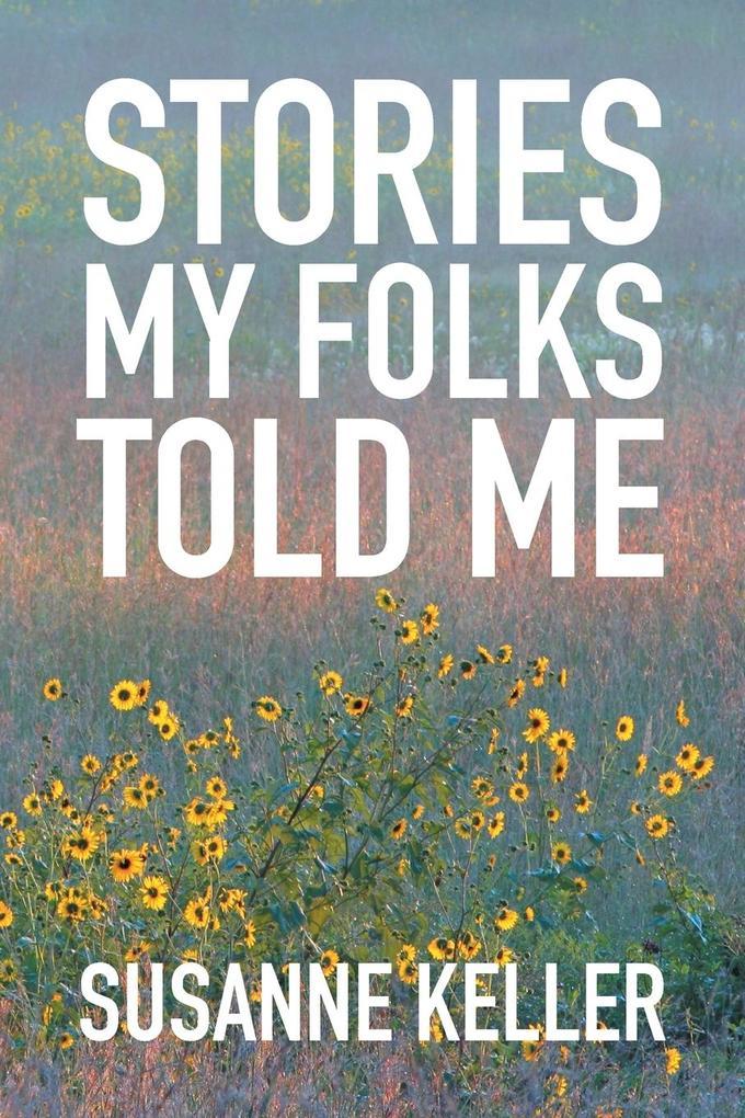 Stories My Folks Told Me als Taschenbuch