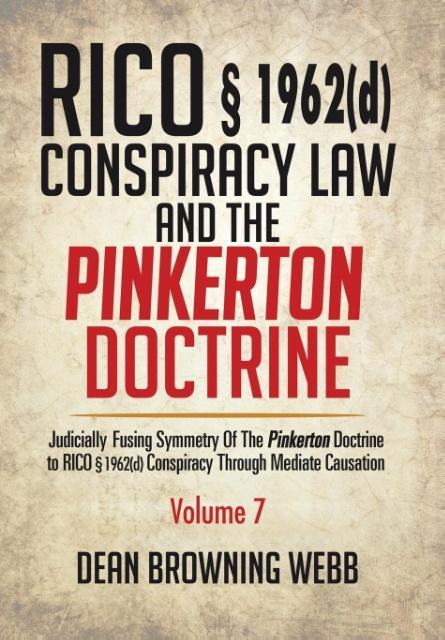 RICO § 1962(d) Conspiracy Law and the Pinkerton Doctrine als Buch (gebunden)