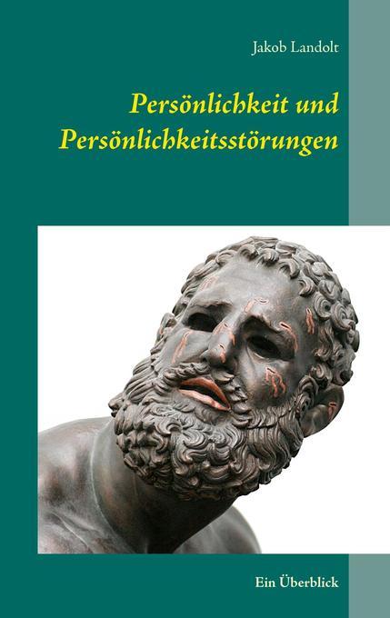 Persönlichkeit und Persönlichkeitsstörungen als...