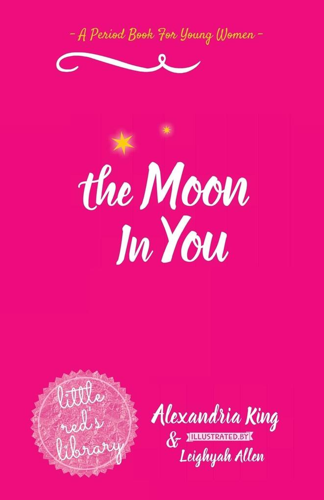 The Moon In You: A Period Book For Young Women als Taschenbuch