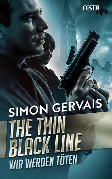 The Thin Black Line - Wir werden töten als Buch (gebunden)